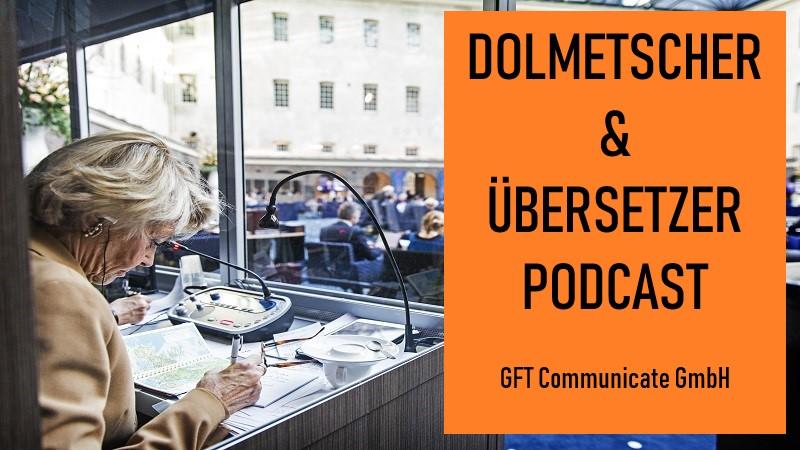Dolmetscher Und Übersetzer Podcast