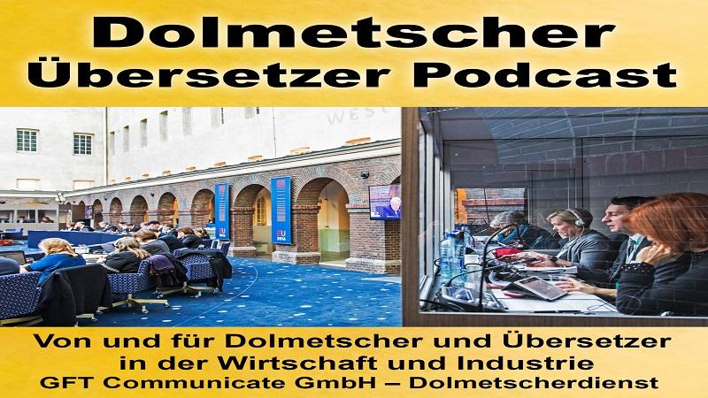 GFT Dolmetscher Übersetzer Podcast